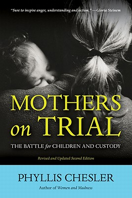 Mothers on Trial By Chesler, Phyllis