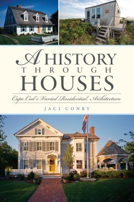 A History Through Houses By Conry, Jaci